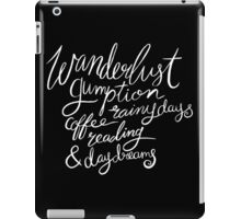 Chalk Lettering Wanderlust Gumption Coffee Rainy Days Reading & Daydreams iPad Case/Skin