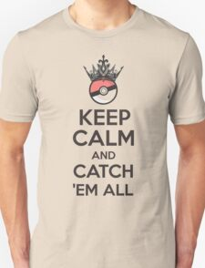 Pokemon Keep Calm and Catch 'Em All Apparel Unisex T-Shirt