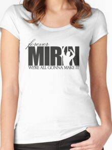 Forever Mirin (version 1 white) Women's Fitted Scoop T-Shirt
