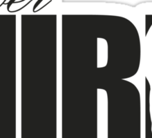 Forever Mirin (version 1 white) Sticker