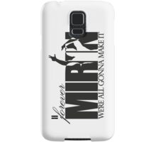 Forever Mirin (version 2 black) Samsung Galaxy Case/Skin