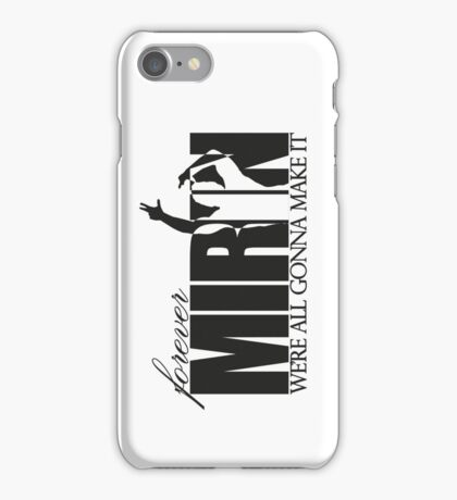 Forever Mirin (version 2 black) iPhone Case/Skin