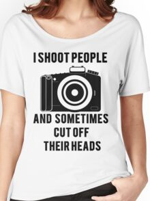 I Shoot People Funny Photographer Photography Women's Relaxed Fit T-Shirt
