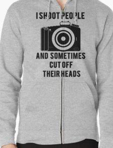 I Shoot People Funny Photographer Photography Zipped Hoodie