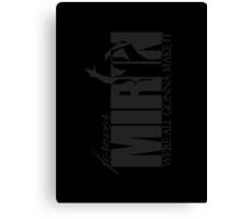 Forever Mirin (version 2 black) Canvas Print