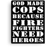 god made cops wht Canvas Print