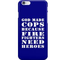 god made cops wht iPhone Case/Skin
