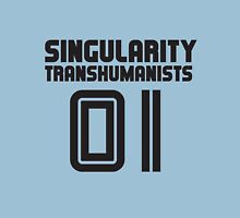 Team Singularity Transhumanists Unisex T-Shirt