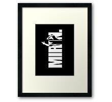 Mirin. (version 2 white) Framed Print