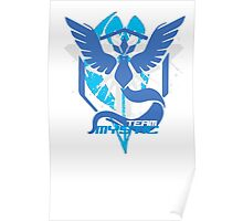 Bad ASH Pokemon Go Team Mystic Shirt  Poster