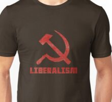 Liberalism is Communism Unisex T-Shirt