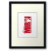 Forever Mirin (version 1 red) Framed Print