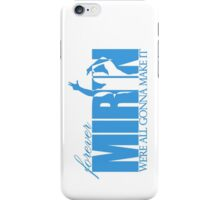 Forever Mirin (version 2 blue) iPhone Case/Skin