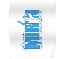 Forever Mirin (version 2 blue) Poster