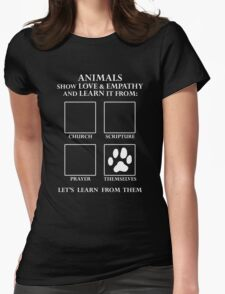 Animals Love Without Religion -- Let's Learn From Them Womens Fitted T-Shirt