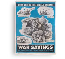 Reprint of British wartime poster. Canvas Print