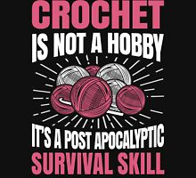 Crochet Is Not A Hobby Womens Fitted T-Shirt