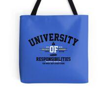 University of Responsibilities Tote Bag