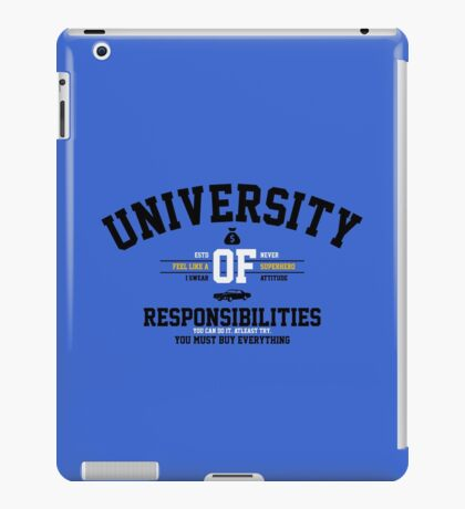 University of Responsibilities iPad Case/Skin