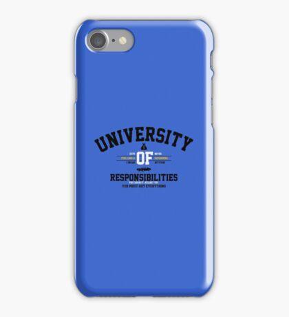 University of Responsibilities iPhone Case/Skin