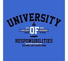 University of Responsibilities Photographic Print
