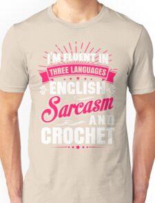 English, Sarcasm and Crochet Unisex T-Shirt