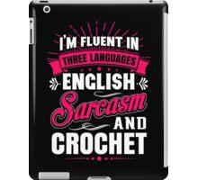 English, Sarcasm and Crochet iPad Case/Skin