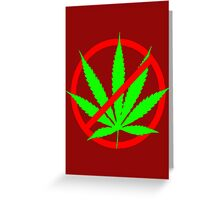 marijuana no Greeting Card