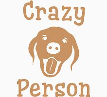 Crazy Dog Person [FOR WHITE] Womens Fitted T-Shirt