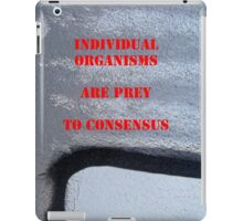 Message 14 - Individual v consensus iPad Case/Skin