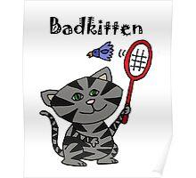 Cool Fun Grey Kitten Playing Badminton Poster