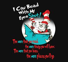 Read - I Can Read With My Eyes Shut Unisex T-Shirt