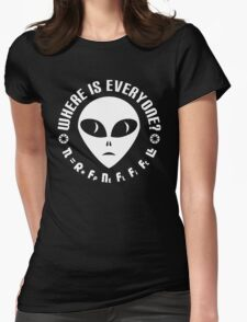 Geek Drake Equation - Fermi Paradox - Where are the Aliens Womens Fitted T-Shirt