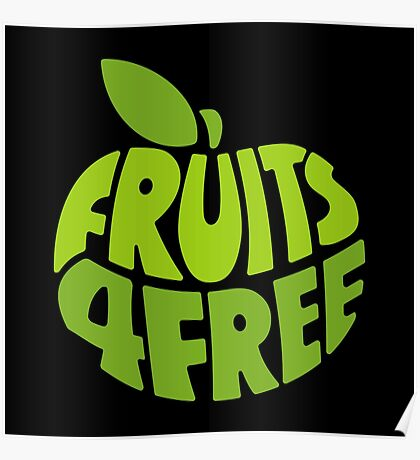 Fruits for Free Poster