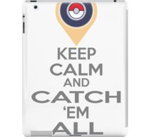 Pokemon GO Keep Calm  iPad Case/Skin