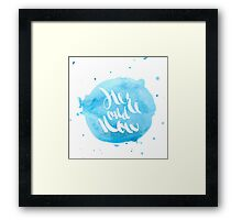 Hand lettering - Here and Now Framed Print