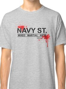 NAVY STREET MMA BLOOD Classic T-Shirt