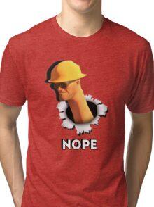 Nope [Engineer TF2] Tri-blend T-Shirt