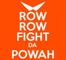 ROW ROW, FIGHT DA POWAH! Kids Clothes