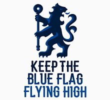 Chelsea FC - Keep The Blue Flag Flying High Unisex T-Shirt