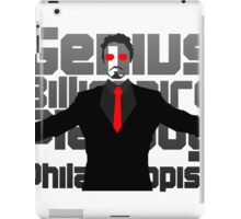 Genius billionaire playboy philanthropist. (fanart) iPad Case/Skin