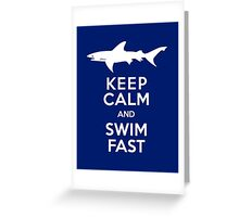Keep Calm and Swim Fast Funny Greeting Card