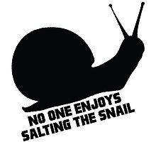 No one enjoys salting the snail. by nimbusnought