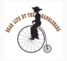 GRAB LIFE BY THE HANDLEBARS by agraphic