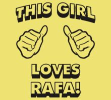 Love Rafa !!! by Furfantarex
