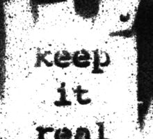 BANKSY - KEEP IT REAL Sticker