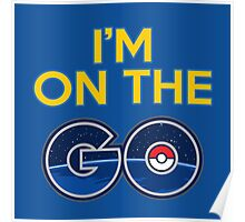 I'm on the GO! Poster