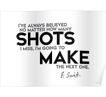 make the next shot - jonathan swift Poster