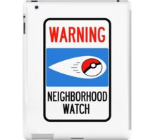 Neighborhood Poke Watch iPad Case/Skin