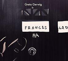 Frances Ha - Favorite Films  by Amanda Corbett